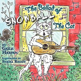 The Ballad of Snowball The Cat by Harpan & Gaile