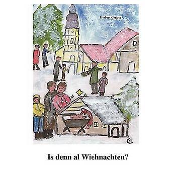 Is denn al Wiehnachten by Gerjets & Herbert