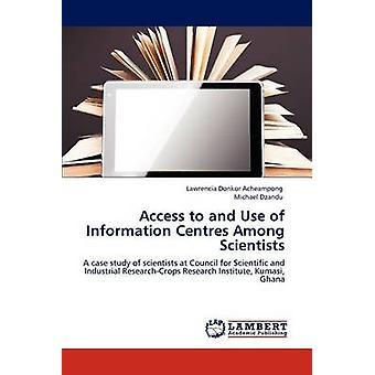 Tillgång till och användning av informationscentrum bland forskare av Christel Acheampong & Lennart