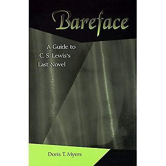 Bareface: en guide till CS Lewis senaste roman