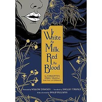 White As Milk - Red As Blood by Franz Xaver von Schonwerth - 97803458
