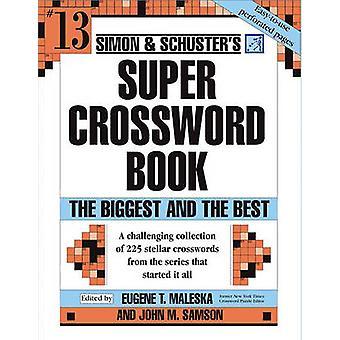 Simon & Schuster's Super Crossword Book Series 13 by John M Samso