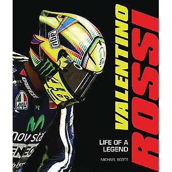 Valentino Rossi - Life of a Legend by Motorbooks - 9780760357385 Book