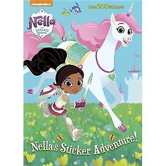 Nella's Sticker Adventure! (Nella the Princess Knight) by Golden Book