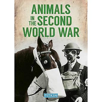 Animals in the Second World War by Peter Street - 9781841656892 Book