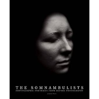 The Somnambulists by Joanna Kane - Duncan Forbes - Roberta McGrath -