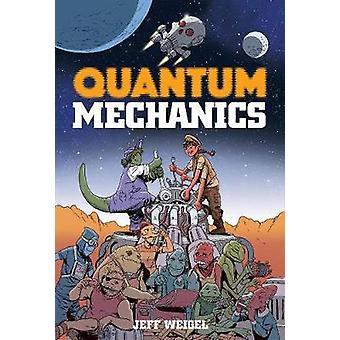 Quantum Mechanics by Quantum Mechanics - 9781941302668 Book