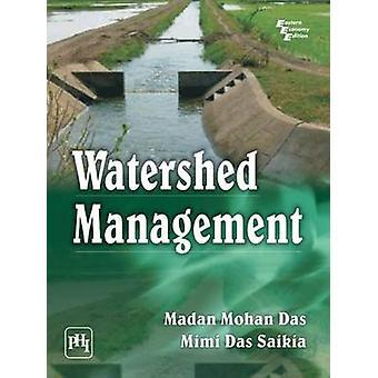 Watershed Management by Madan Mohan Das - Mimi Das Saik - 97881203467