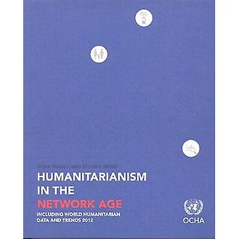 Humanitarianism in the network age - Including World Humanitarian Data