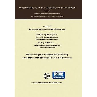 Untersuchungen S'm -wecke Der Einfuhrung Einer Praxisnahen Sandwichtechnik in Das Bauwesen di Jungbluth & Otto