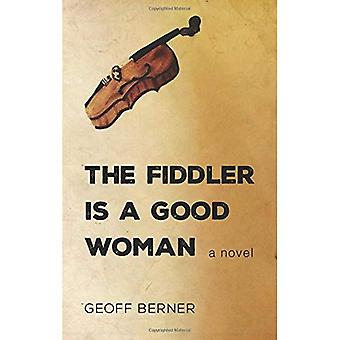 The Fiddler Is a Good Woman