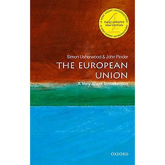 European Union A Very Short Introduction by John Pinder