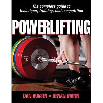 Powerlifting by Dan Austin