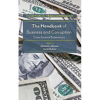 Handbook of Business and Corruption by Michael S. Alnder