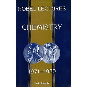 Nobel Lectures in Chemistry, 1971-80 (Nobel Lectures, Including Presentation Speeches and Laureate)