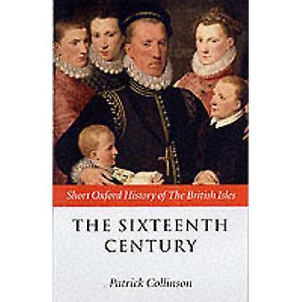 O Século XVI por Edição por Patrick Collinson