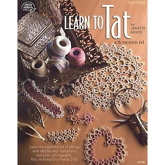 Learn to Tat by Janette Baker - Connie Ellison - 9781590122235 Book