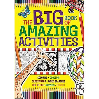 The Big Book of Amazing Activities by The Editors at Michael O'Mara -