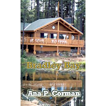 Bradley Bay by Corman & Ana P.