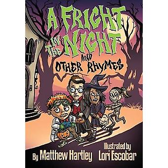 A Fright in the Night and Other Rhymes by Hartley & Matthew