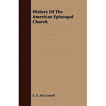 History Of The American Episcopal Church by McConnell & S. D.