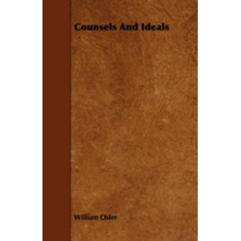 Counsels and Ideals by Osler & William
