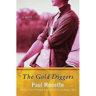 The Gold Diggers by Monette & Paul