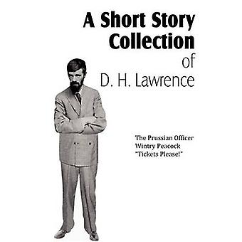 A Short Story Collection of D. H. Lawrence by Lawrence & D. H.