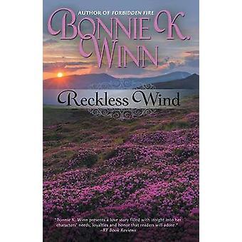 Reckless Wind by Winn & Bonnie W.