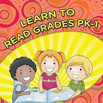 Learn To Read Grades Pk1 by Publishing LLC & Speedy