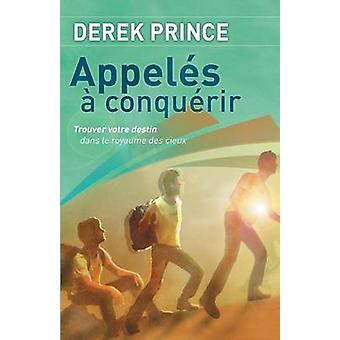 Called to Conquer  French by Prince & Derek