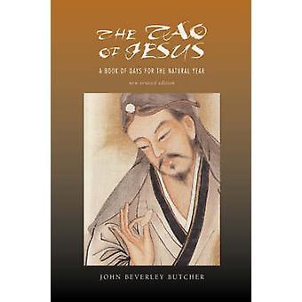 The Tao of Jesus by Butcher & John Beverley