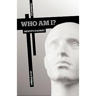 Who Am I Identity in Christ by Bridges & Jerry