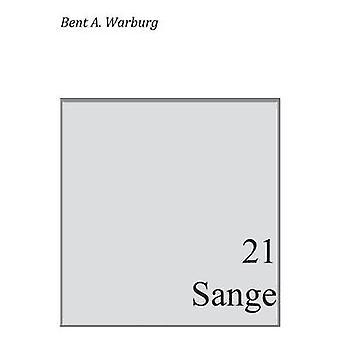21 Sange mukaan Warburg & Bent