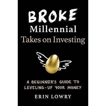 Broke Millennial Takes On Investing - A Beginner's Guide to Leveling-U