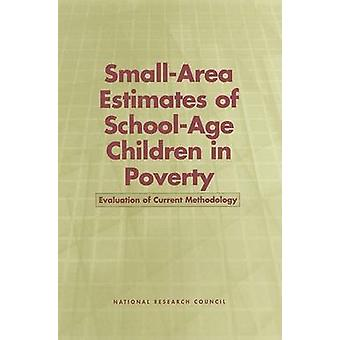 Small-Area Estimates of School-Age Children in Poverty - Evaluation of