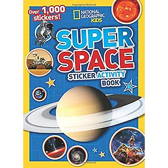 Super Space Sticker Activity Book - Over 1 -000 stickers! by National