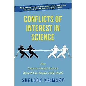 Belangenconflicten in de wetenschap - Hoe corporate-gefinancierde Academische Resea