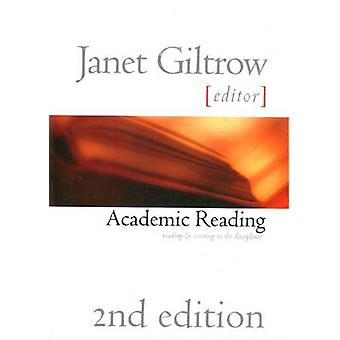 Academic Reading 2e Pb (2nd edition) by Janet Giltrow - 9781551113937