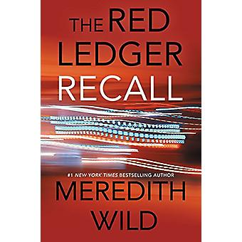 Recall - The Red Ledger Volume 2 (Parts 4 - 5 &6) by Meredith Wild