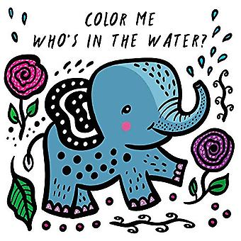 Color Me - Who's in the Water? by Surya Sajnani - 9781682973448 Book