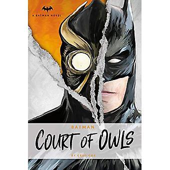 DC Comics Romaner - Batman - The Court of Owls - En original prosa roman