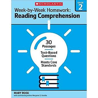Week-By-Week Homework - Reading Comprehension Grade 2 - 30 Passages - T