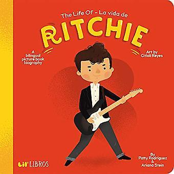 The Life of - La Vida De Ritchie - English and Spanish Edition by Patt