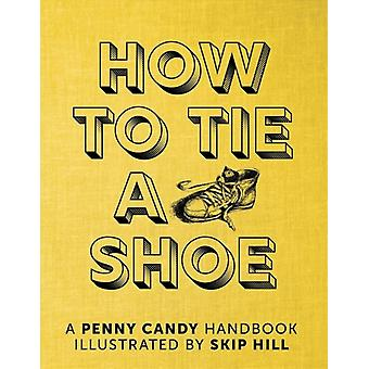 How to Tie a Shoe