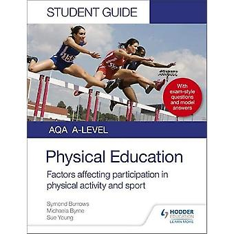 AQA A Level Physical Education Student Guide 1 - Factors affecting par