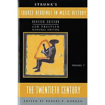 Strunk's Source Readings in Music History - The Twentieth Century by L