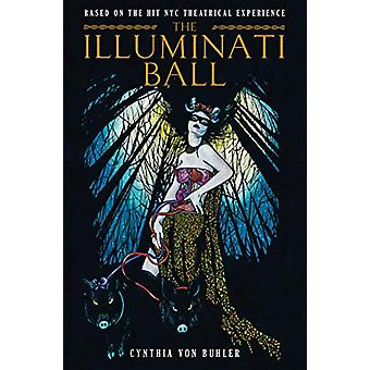 The Illuminati Ball by Cynthia Von Buhler - 9781787732216 Book