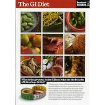 GI Diet  The Instant Guide by Instant Guides