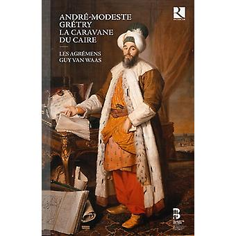 Andre-Modeste/Andre-Modeste Gretry - La Carvane Du Caire [CD] USA import